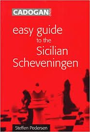 EASY GUIDE TO THE SICILIAN SCHEVENINGEN