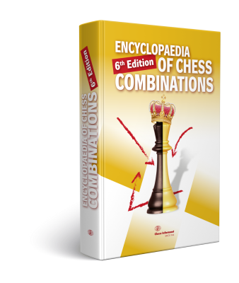 Encyclopedia Of Chess Combinations 6th Edition