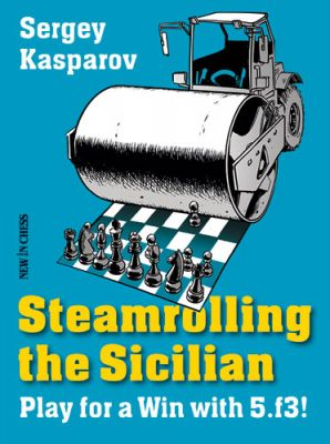 STEAMROLLING THE SICILIAN : PLAY FOR A WIN WITH 5.f3!