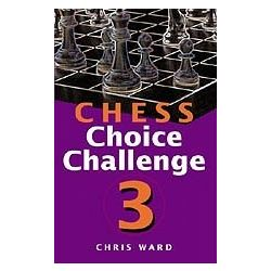 CHS: CHESS CHOISE CHALLENGE 3