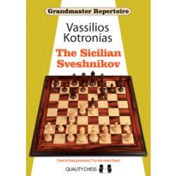GRANDMASTER REPERTOIRE 18 : THE SICILIAN SVESHNIKOV