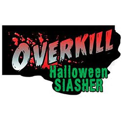 OVERKILL HALLOWEEN SLASHER