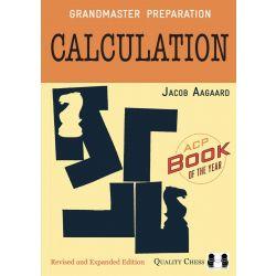 GRANDMASTER PREPARATION: CALCULATION (REVISED EDITION)