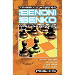 DANGEROUS WEAPONS : THE BENONI AND BENKO