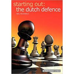 STARTING OUT : THE DUTCH DEFENCE
