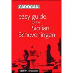 EASY GUIDE TO THE SICILIAN SCHEVENINGEN