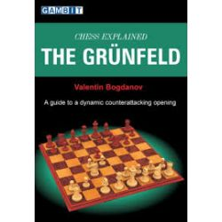 CHESS EXPLAINED : THE GRUNFELD