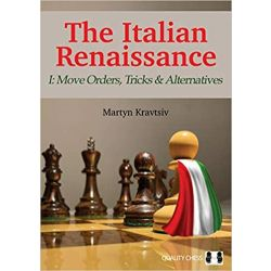 THE ITALIAN RENAISSANCE I:MOVE ORDERS,TRICKS & ALTERNATIVES