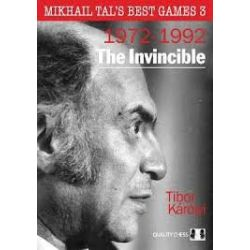 MIKHAIL TA'S BEST GAMES 3 : 1972-1992 THE INVINCIBLE
