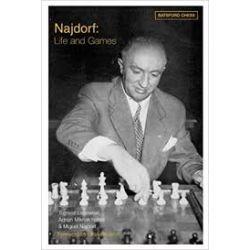 NAJDORF : LIFE AND GAMES