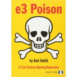 e3 Poison: A 21st Century Opening Repertoire