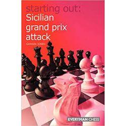 STARTING OUT : SICILIAN GRAND PRIX ATTACK