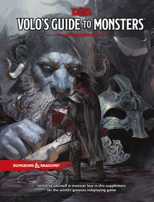 DD5: VOLO'S GUIDE TO MONSTERS