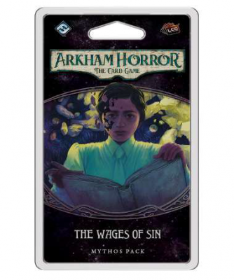 ARKHAM HORROR LCG:THE WAGES OF SIN
