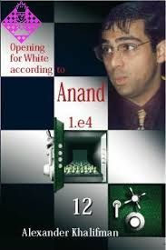 OPENING FOR WHITE ACCORDING TO ANAND 1.E4 12
