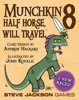 MUNCHKIN 8 HALF HORSE,WILL TRAVEL