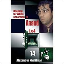 OPENING FOR WHITE ACCORDING TO ANAND 1.E4 14