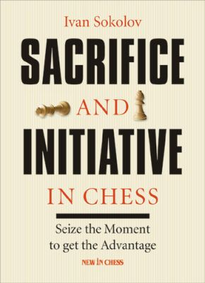 SACRIFICE AND INIATIVE IN CHESS
