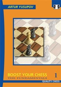 BOOST YOUR CHESS : THE FUNDAMENTALS 1