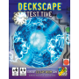 DECKSCAPE: TEST TIME