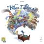 WHEN Ι DREAM