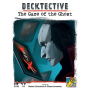 Decktective: The Gaze Of The Ghost
