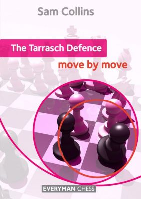 THE TARRASCH DEFENCE : MOVE BY MOVE