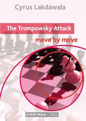 THE TROMPOWSKY ATTACK : MOVE BY MOVE
