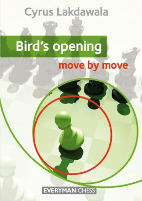 BIRD'S OPENING : MOVE BY MOVE