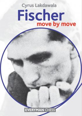 FISCHER : MOVE BY MOVE