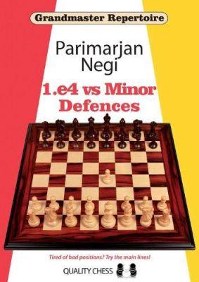 Grandmaster Repertoire 5: 1.e4 vs Minor Defences