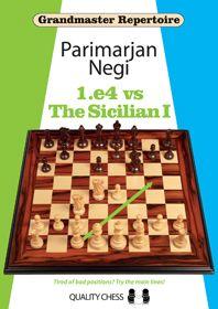 GRANDMASTER REPERTOIRE 1.e4 vs THE SICILIAN I