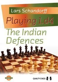 PLAYING 1.d4 : THE INDIAN DEFENCES