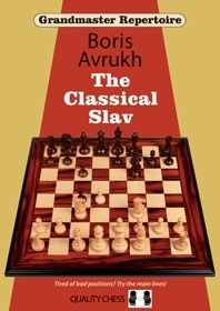 GRANDMASTER REPERTOIRE 17 : THE CLASSICAL SLAV