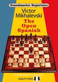 GRANDMASTER REPERTOIRE 13 : THE OPEN SPANISH