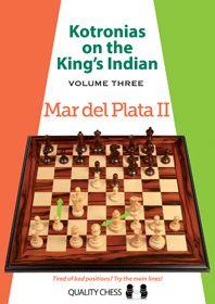 KOTRONIAS ON THE KING'S INDIAN VOLUME 3 : MAR DELPLATA II