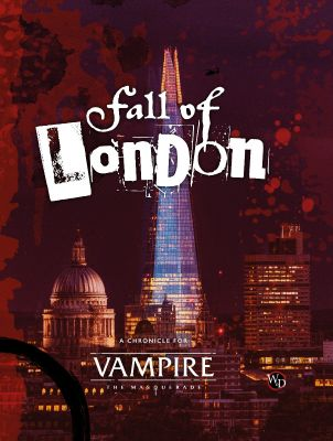VAMPIRE 5TH EDITION FALL OF LONDON